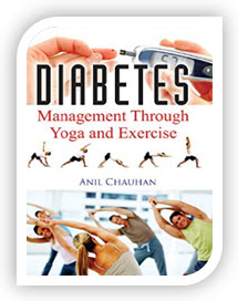 DIABETES: Management Through Yoga and Exercise book in english by Anil Chauhan