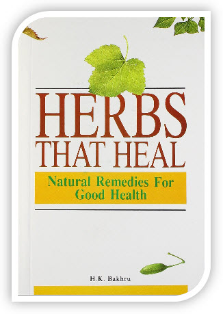 herbs that heal in English by H K Bakhru